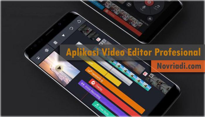 Kinemaster Aplikasi Video Editor Profesional, Wajib di Coba