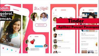 Photo of Tinder, Aplikasi Pencari Pasangan Yang Sangat Cocok