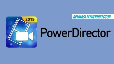 Photo of Aplikasi PowerDirector untuk Video Editing
