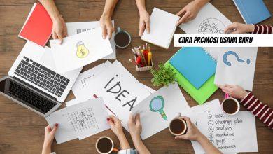 Photo of 5 Tips Jitu Cara Promosi Usaha Baru