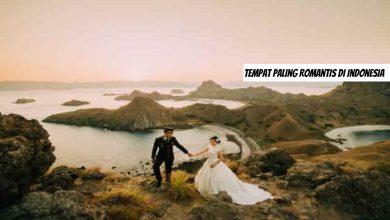 Photo of 4 Tempat Paling Romantis di Indonesia