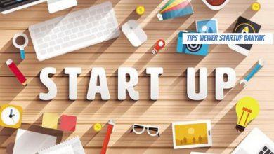 Photo of Tips Viewer Startup Banyak Pasti Berhasil
