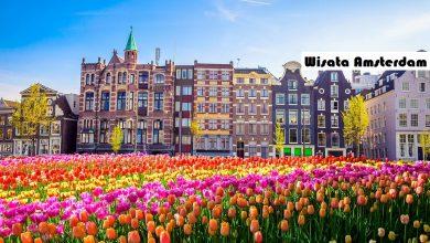 Photo of 4 Tempat Wisata Amsterdam yang Wajib Dikunjungi