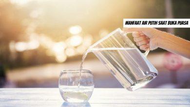 Photo of Manfaat Air Putih saat buka Puasa Wajib Tahu
