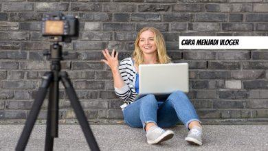 Photo of Cara Menjadi Vlogger Travelling Biar Terkenal