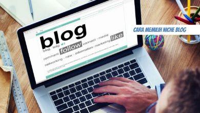 Photo of cara memilih niche blog yang Efektif