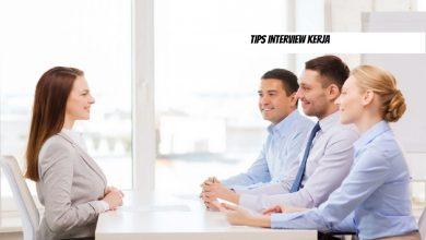 Photo of Tips interview kerja, yang Akan Membuatmu Lolos